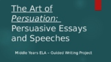 Persuasive Essay Writing and Speeches:  Guided Writing Pro