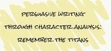 Persuasive Essay using Remember the Titans Movie