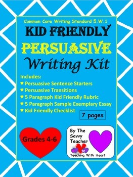 Persuasive Common Core Kid Friendly Writing Kit
