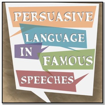Persuasive Language In Famous Speeches: Worksheets