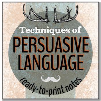 Persuasive Language Techniques: Notes