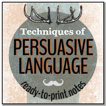 Persuasive Language Techniques: Notes