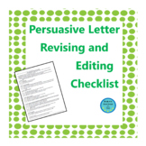 Persuasive Letter Revising and Editing Checklist