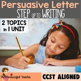 Persuasive Writing and Writing a Letter Unit using Step up to Writing