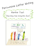 Persuasive Letter Writing- The Day the Crayons Quit