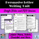 Persuasive Letter Writing Unit, Graphic Organizer, Rubric and More