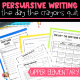 Persuasive Letter Writing with The Day the Crayons Quit