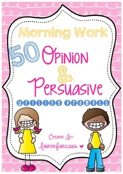 Persuasive Opinion Writing Prompt Morning Work