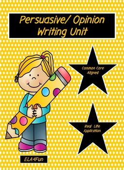 Persuasive/ Opinion Writing Unit