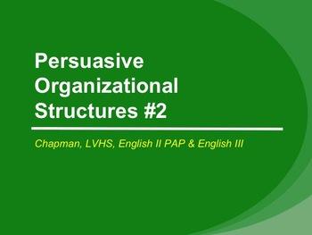 Persuasive Organizational Structure