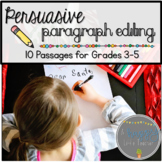 Persuasive Paragraph Editing: 10 Passages for Grades 3-5