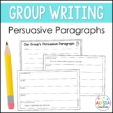 Persuasive Writing Activity for Small Groups