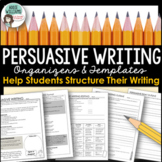 Persuasive Writing - Graphic Organizers, Planning Pages and Rubrics