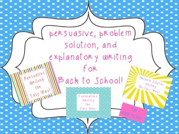 Persuasive, Problem Solution, and Explanatory  Writing Bundle