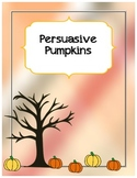 Persuasive Pumpkin Fall Writing