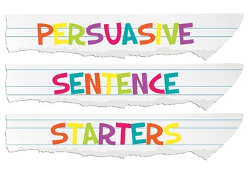 Persuasive Sentence Starter Posters
