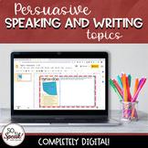 Persuasive Speaking and Writing Topics - Digital for Dista