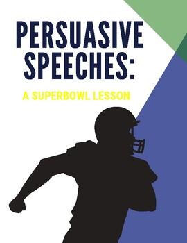 Persuasive Speech: A Superbowl Lesson