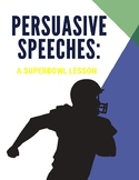 Persuasive Speech: A Superbowl Lesson