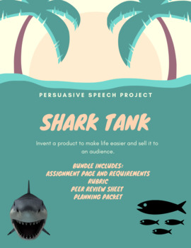 "Persuasive Speech Bundle- ""Shark Tank"" Edition [.docx]"