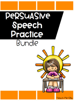 Persuasive Speech Bundle