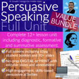 Persuasive Speeches: FULL UNIT (DISTANCE LEARNING supported)