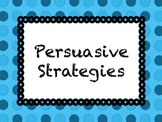 Persuasive Strategies Posters -- Reading and Writing