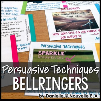 Persuasive Techniques Bell Ringers - Ad Analysis, Argument Writing, Music
