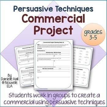 Persuasive Techniques Commercial Project (3-5)