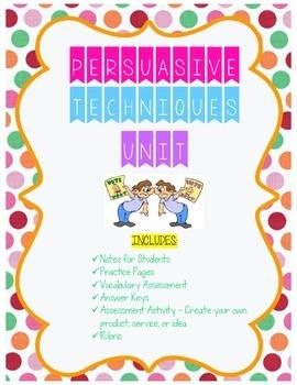 Persuasive Techniques Unit