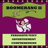 "Persuasive Text/ Advertisement Comprehension ""Boomerang II"""