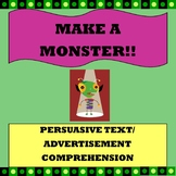 """Persuasive Text/ Advertisement Comprehension """"Make a Monster"""""""
