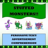 """Persuasive Text/ Advertisement Comprehension """"Stuffed Monsters"""""""