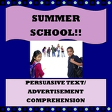 "Persuasive Text/ Advertisement Comprehension ""Summer School"""