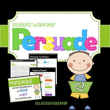 Persuasive Texts In Readers' Workshop