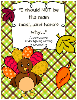 Persuasive Thanksgiving Writing