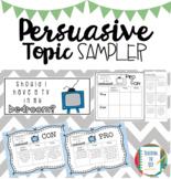 Persuasive Topic Sampler *FREEBIE*
