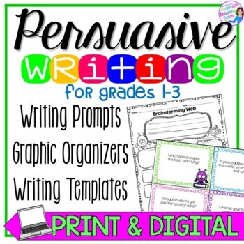 Persuasive Writing Prompts and Writing Organizers