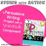 Persuasive Writing: Spring into Action!