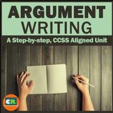 Argument Writing Unit Distance Learning (Argumentative Writing)