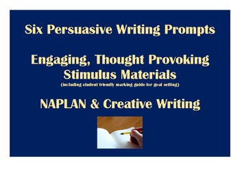 Persuasive Writing Stimulus Prompts NAPLAN (with rubric)
