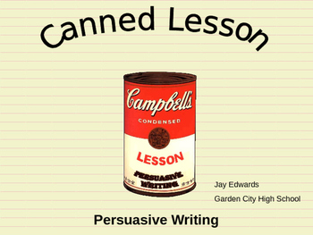 Persuasive Writing ~ A Canned Lesson POWEPOINT Step-by-Step Foldable Exercise