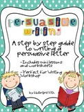 Persuasive Writing: A Step by Step Guide to Writing a Persuasive Letter