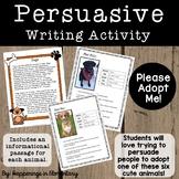 Persuasive Writing Activity:  Please Adopt Me!