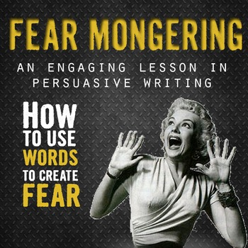 Persuasive Writing Activity: Fearmongering