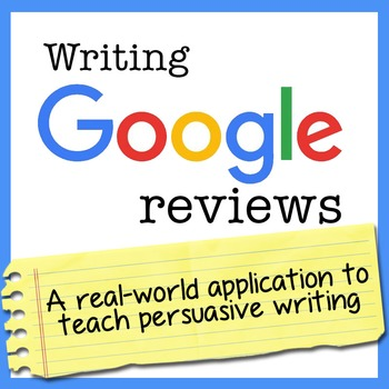 Persuasive Writing Activity: Google Reviews