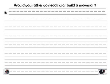 Persuasive Writing Activity sledding vs. build a snowman