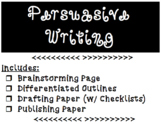 Persuasive Writing Brainstorming, Graphic Organizer, Draft and Publishing Paper