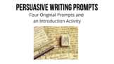 Persuasive Writing Bundle: FOUR PROMPTS/ Outline and Intro
