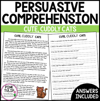 Persuasive Writing Comprehension - Cute, Cuddly Cats